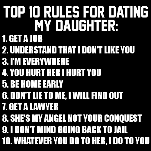 Rules for dating my daughter t shirt